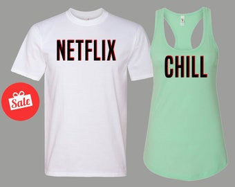 Netflix and Chill  Matching Shirts. Couples Shirt. Matching Shirts. Funny Shirts.