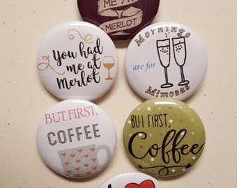 Coffee/wine buttons