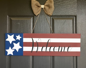 Memorial Day or 4th of July, Wooden Welcome Sign, with the flag painted on it