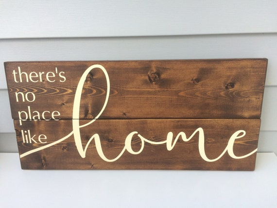 There S No Place Like Home Sign Wood Sign Hand Painted