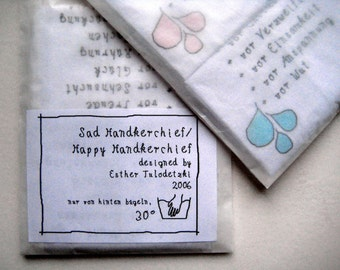 Handkerchiefs of happy handkerchief / sad handkerchief