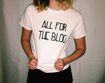 All For The Blog