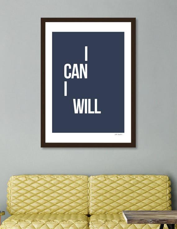 I Can I Will | Digital Download | Fine Art Print