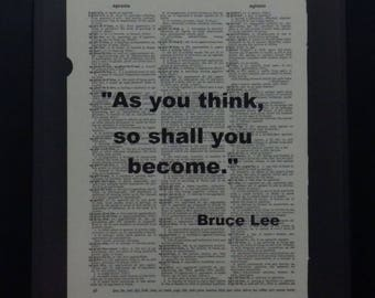 As You Think, Bruce Lee Quote,  Dictionary Art, Inspirational, Wall Art, Bruce Lee, Upcycled Art, Vintage, Gift, Home Decor
