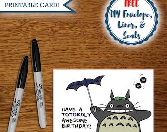 Printable Pun Totoro Birthday Card, Miyazaki, Studio Ghibli, My Neighbor Totoro, Unique Birthday Card, Anime [free Envelope & Accessories]