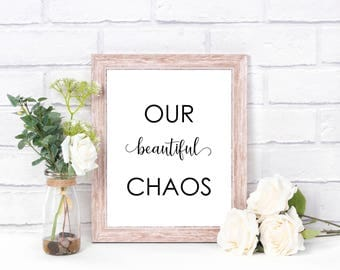 OUR Beautiful CHAOS/ Family Print/ Hectic Life/ A4 High Quality Print