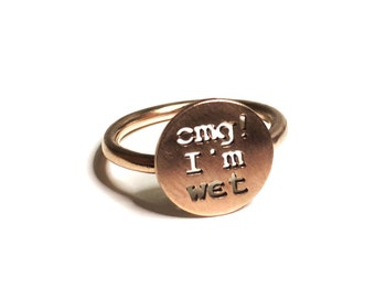 Omg I'm w*t ring