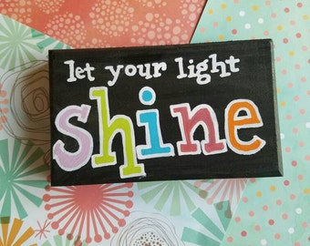 Let your light shine block
