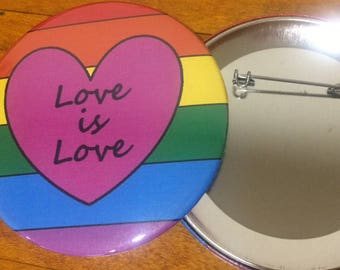 "Love is Love 3"" Button Free Shipping"
