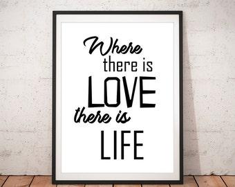 "Love Life, Inspirational Wall Art Quote Print, ""Love"" Printable Black and White Wall Art Prints, Motivational Wall Decor, Digital Prints,Art"