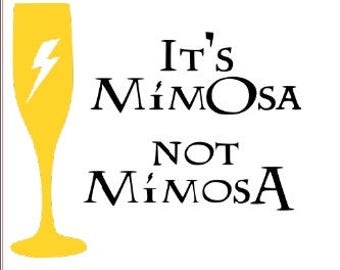 It's MimOsa not MimosA iron on decal