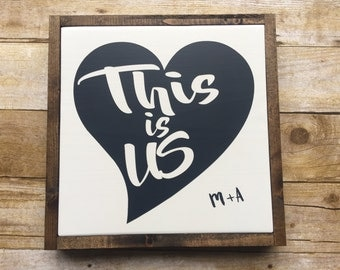 Wood Sign, This is us sign, Farmhouse, Love Sign, Wedding gift, Framed sign, Anniversary sign, SIGN,