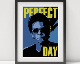 lou reed, lou reed poster, lou reed lyrics, lou reed print, lou reed art, perfect day, music poster, rock star poster, glam rock, prints