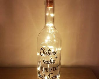 Message light wine bottle with quote 'Sisters make the perfect Best Friend'