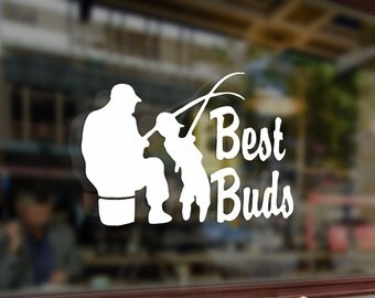 Fishing Best Buds Dad Grandpa Son Fisherman Art Vinyl Stickers Funny Decals Bumper Car Auto Laptop Wall Window Glass Skateboard Snowboard