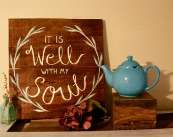 It is well with my soul stained plaque