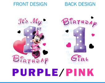 Minnie Mouse, 1st Birthday Shirt Design, girl,  My 1st Birthday, Purple, DIY IRON ON. Purple Minnie Birthday Girl, pretty in pink