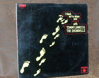 Tommy James & The Shondells/ I Think We're Alone Now/ Original First Cover/  1967 Roulette Records SR 25353/ Stereo/ Pop Rock