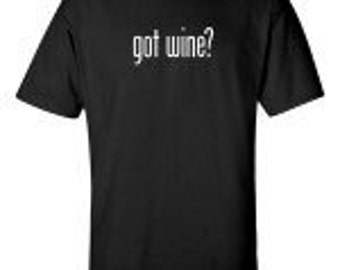 Got Wine?® Short Sleeve T-Shirt