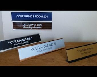 Name plates, office, desk, door, signs 2 x 8, x  2 x 10, x  2 x 12