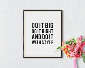 Motivational Wall Decor, Inspirational Quote, Wall Print, Typography Art, Inspirational Print, Motivational Print, Printable Art, Do it Big
