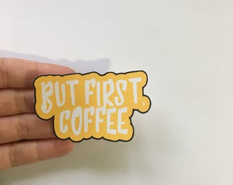 But First, Coffee Stickers Planner Sticker Scrap Booking Card making Embellishments