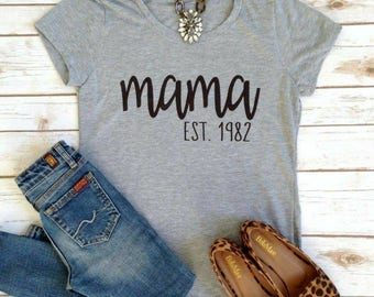Women's T Shirt Mama Est and year of your first born