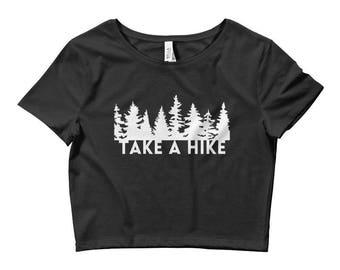Take A Hike Crop Top Women's Clothing Hiking Shirt PNW Tshirt «« PF00 «