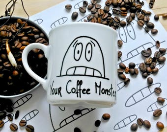 Your Coffee Monster Mug