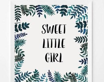 Sweet Little Girl * customizable text
