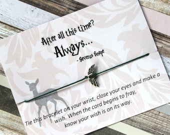 Harry Potter Wish Bracelet, Always, Wish Upon Your Wrist, Snape Jewelry, After All This Time, Harry Potter Jewelry, Patronus