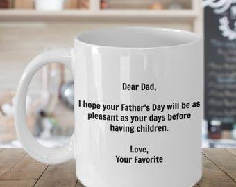 Funny Dad Coffee Mug - Funny Father's Day Mug – Funny Father Coffee Mug - Dad Mug - Funny Dad Gifts - Gift Mug For Dad - Fathers Day Mug