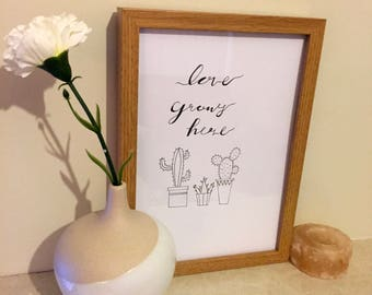 Handmade 'love grows here' print