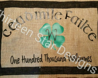 Cead Mile Failte, full size Irish Blessing burlap Flag, Irish Flag, Burlap flag, Irish Greeting, Full Size Flag, St Patricks Day, Large Flag