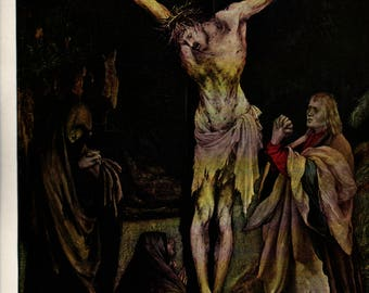 The Small Crucifixion + Grunewald + Vintage Art Print