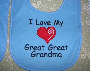 I Love My Great Great Grandma Personalized Baby Bib.  3 Sizes.