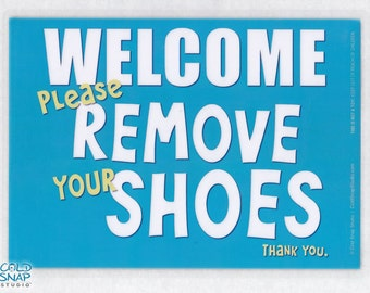 """WELCOME Please Remove Your Shoes 5""""x7"""" Laminated Sign, Turquoise Blue Door Sign, SALE!"""