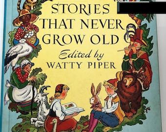 Stories That Never Grow Old Watty Piper Platt & Munk Vintage Book
