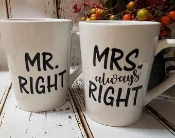 Mr Right Mrs Always Right 14oz Mug SET coffee mug coffee cups tea cup