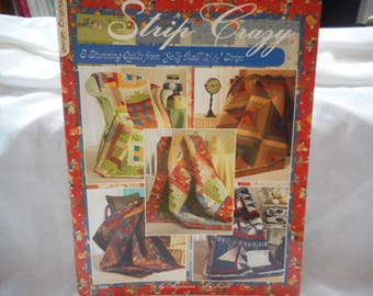 Strip Crazy  quilt book - CLEARANCE @ 50% OFF
