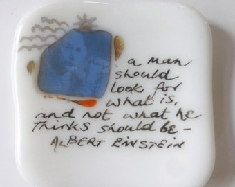 Small fused glass plate with Albert Einstein quote