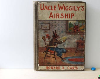 Uncle Wiggily's Airship. Vintage 1910s children's book by Howard Garis. First Edition.