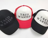 Taco Wasted, Women's Taco Trucker Hat, Tacos, Fiesta, Summer Hat, Black Hat, Adjustable Hat, Black and White, Snapback, Cap, Taco Love, Taco