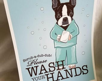 Boston in Scrubs - Please Wash Your Hands - 8x10 Eco-friendly Print