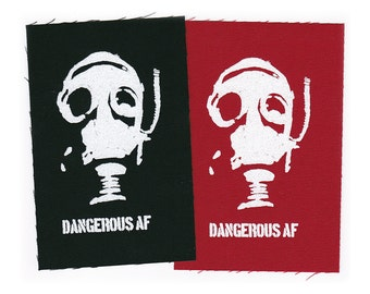 Iron-on Patch - DANGEROUS AF