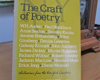 The Craft of Poetry Interviews from the New York Quarterly, 1974 ed by William Packard 17 Modern Poets Personal Interviews  and Photographs