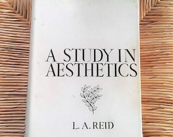 A Study in Aesthetics by L.A. Reid 1954