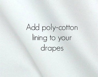 Add regular lining to your pair or curtains (two 50W curtain panels)