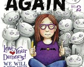 BEGIN AGAIN #2 - The ISSUES Issue (Comic Magazine) print