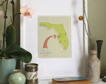 You Are Loved Here - FLORIDA personalized map ( 8x10 Fine Art Print )